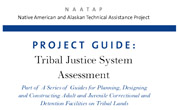 NAATAP Guide: Tribal Justice System Assessment